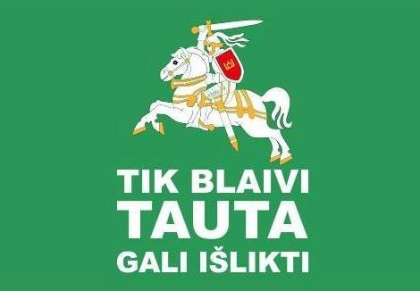 Norint išlikti kaip tautai, lietuviams reikia vienybės, blaivybės ir kovos drąsios! [nuomonė]