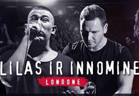 Lilas ir Innomine surengs pirmą savo koncertą Londone!