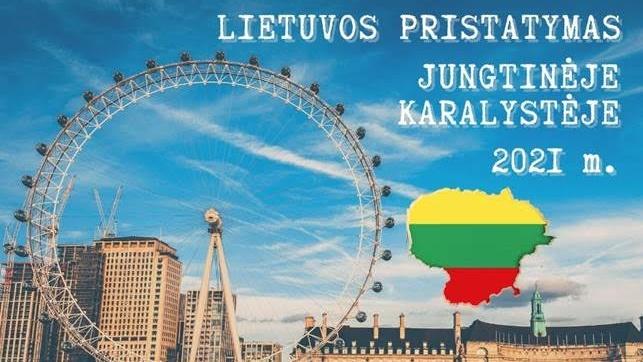 """LR Ambasada skelbia konkursą """"Lietuvos pristatymas Jungtinėje Karalystėje 2021"""""""